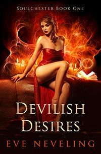 Devilish Desires eBook Cover, written by Eve Neveling