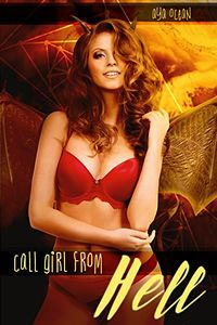 Call Girl From Hell eBook Cover, written by Aya Ocean