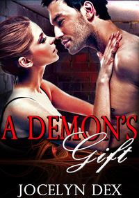 A Demon's Gift eBook Cover, written by Jocelyn Dex
