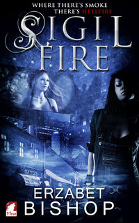 Sigil Fire Original eBook Cover, written by Erzabet Bishop