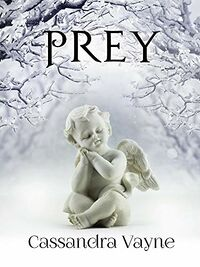Prey eBook Cover, written by Cassandra Vayne