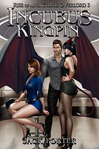 Incubus Kingpin eBook Cover, written by Jack Porter