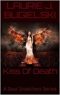 Kiss Of Death eBook Cover, written by Laurie J. Bugielski