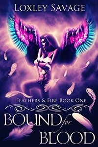 Bound For Blood eBook Cover, written by Loxley Savage