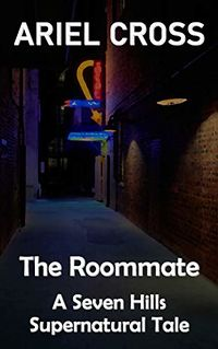 The Roommate eBook Cover, written by Ariel Cross