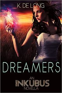 Dreamers eBook Cover, written by K. de Long