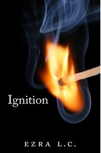 Ignition eBook Cover, written by Ezra Linehan-Clodfelter